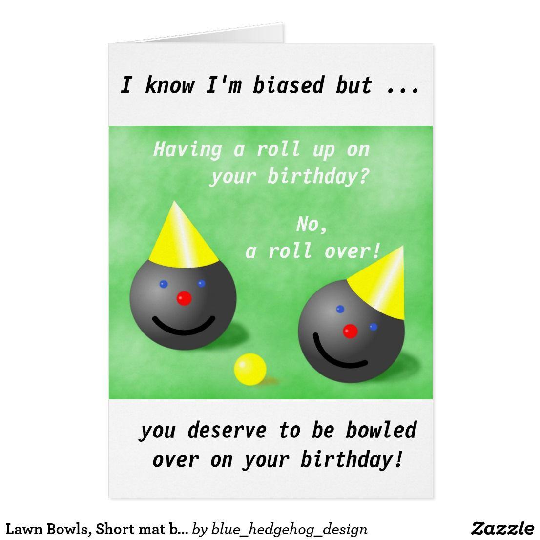 Lawn Bowls Short Mat Bowls Birthday Card Zazzle Co Uk Lawn Bowls Birthday Cards Cards