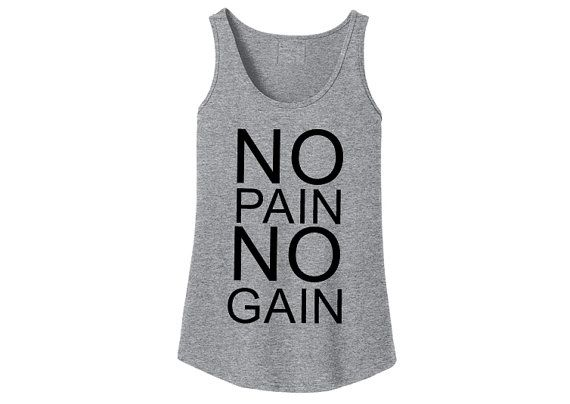 113f87c170a3d No pain no gain tank. Workout tank top for women. Funny workout tanks. Exercise  tank top. Women s fitness tank. Gym shirt. Lifting tank top.