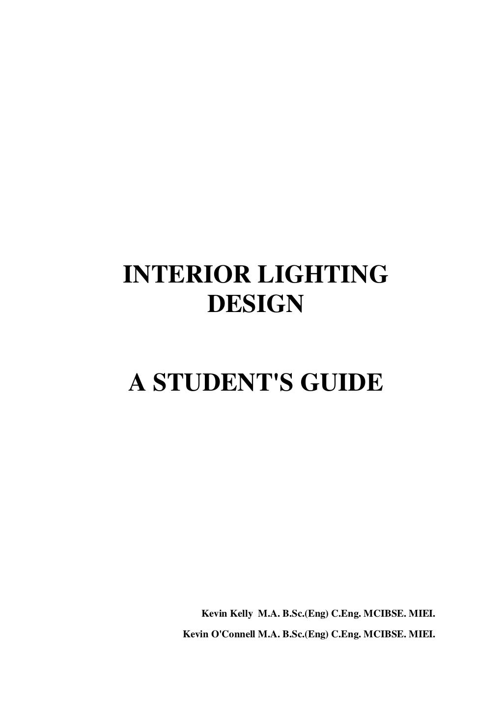 INTERIOR LIGHTING DESIGN A STUDENTS GUIDE By No Suhaila Via Slideshare