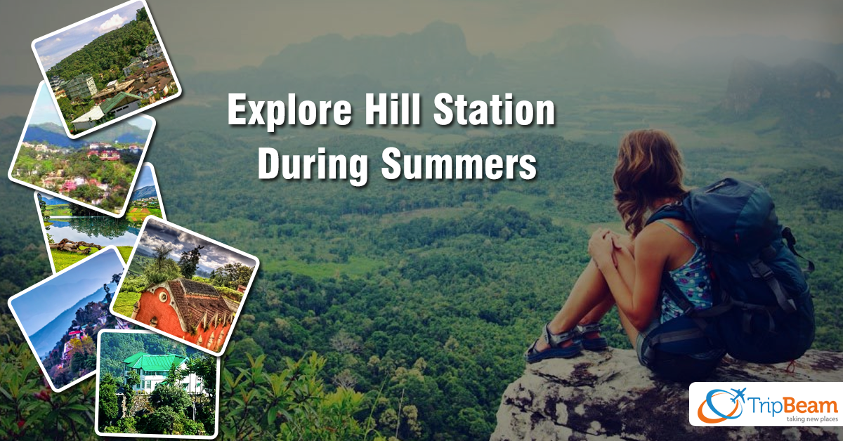 India During Summers: Hill Stations to Explore!