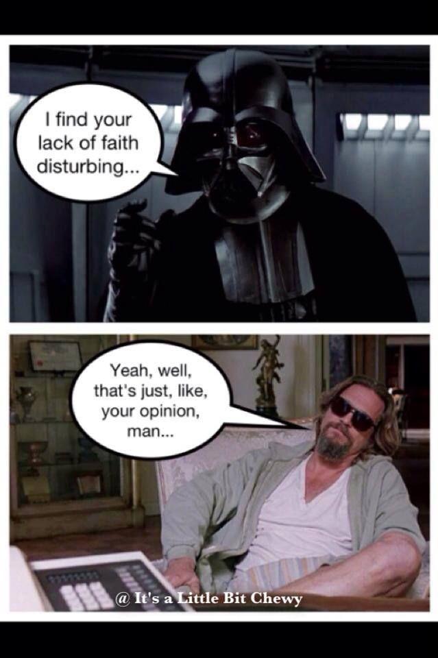 Star Wars Big Lebowski Mash Star Wars Awesome Tv Memes Geeky Mom