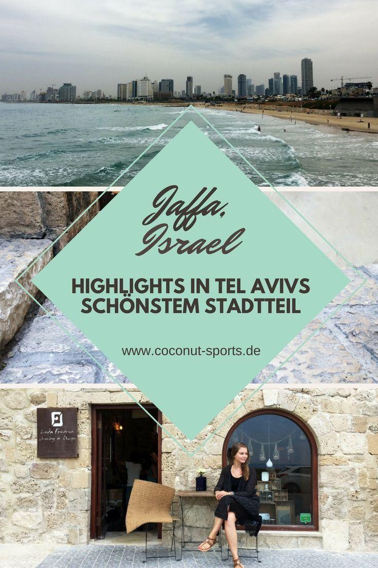 Jaffa: Geschichte & Sehenswürdigkeiten in der Altstadt von Tel Aviv Jaffa #middleeastdestinations