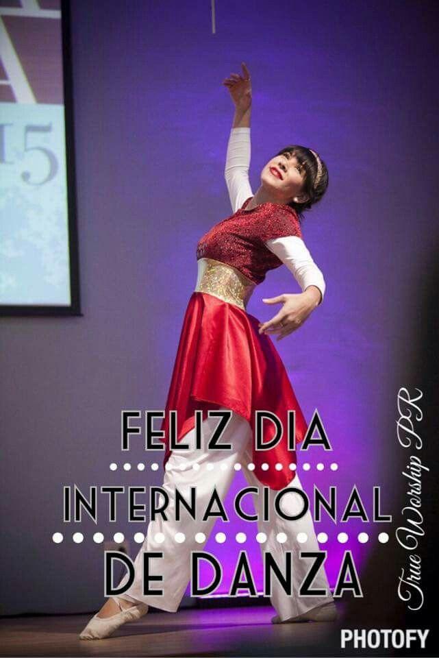 Dia internacional de la danza | Danza para Dios | Pinterest ...