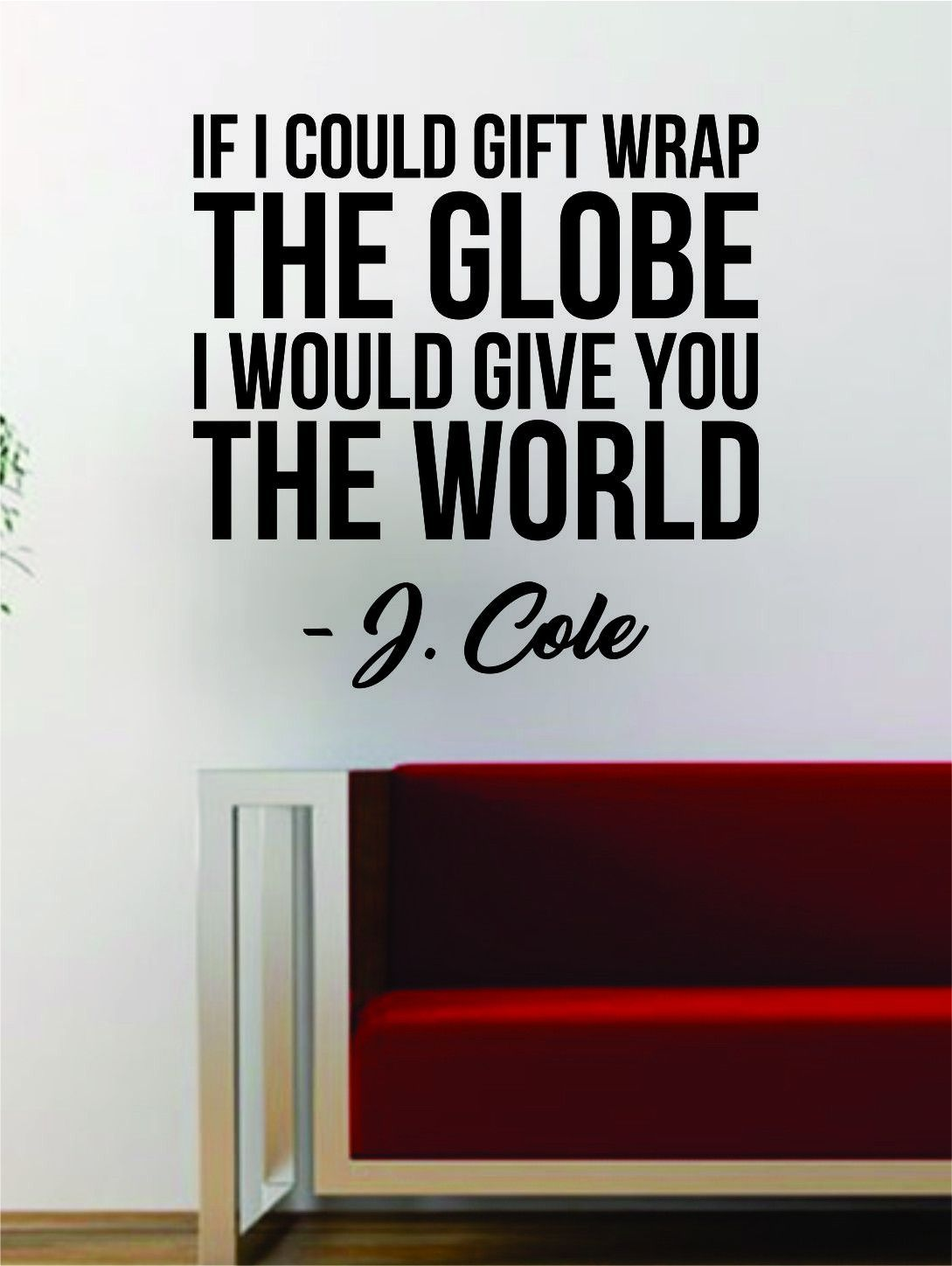 J cole gift wrap the globe quote decal sticker wall vinyl