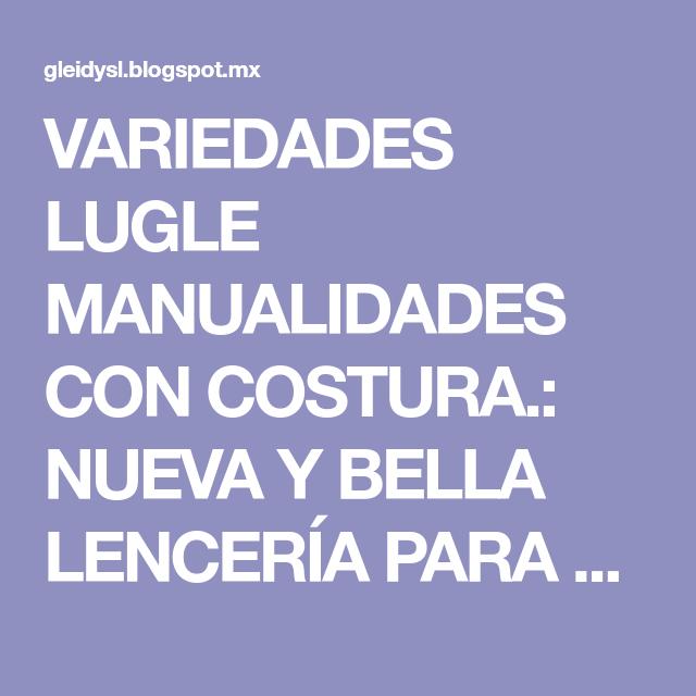 VARIEDADES LUGLE MANUALIDADES CON COSTURA.: NUEVA Y BELLA LENCERÍA PARA BAÑO PARA VENDER