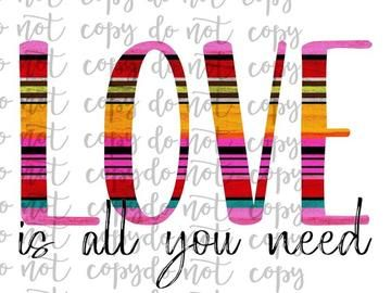 Download Love is All You Need Sublimation Transfer Waterslide   Sublime