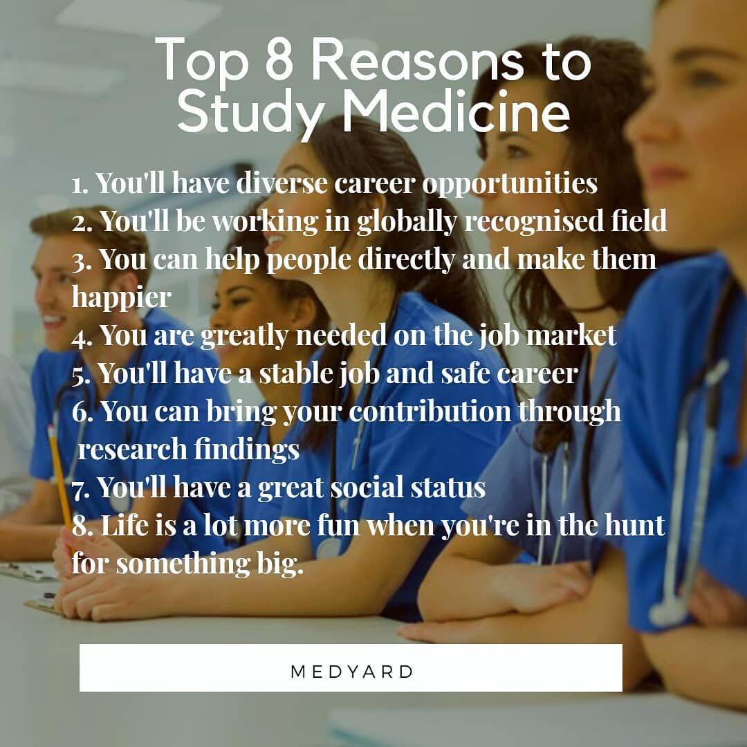Top 8 Reasons to Study Medicine (i highly suggest that you