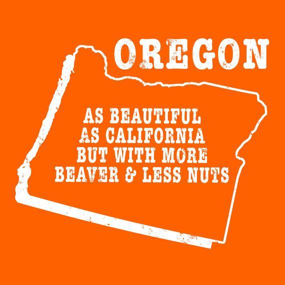 Oregon state slogan shirt  MORE BEAVER LESS NUTS   by StateSloganTees $18.00