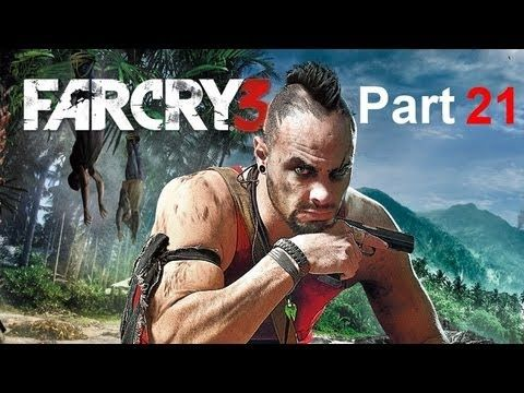 Let S Play Far Cry 3 I Got Owned By Landmines Part 21 Far