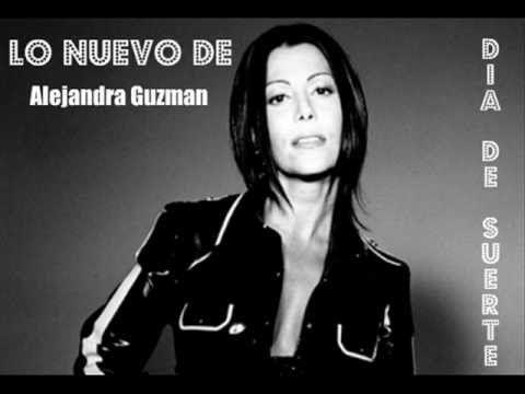 Alejandra Guzman Un dia con suerte con letra - YouTube