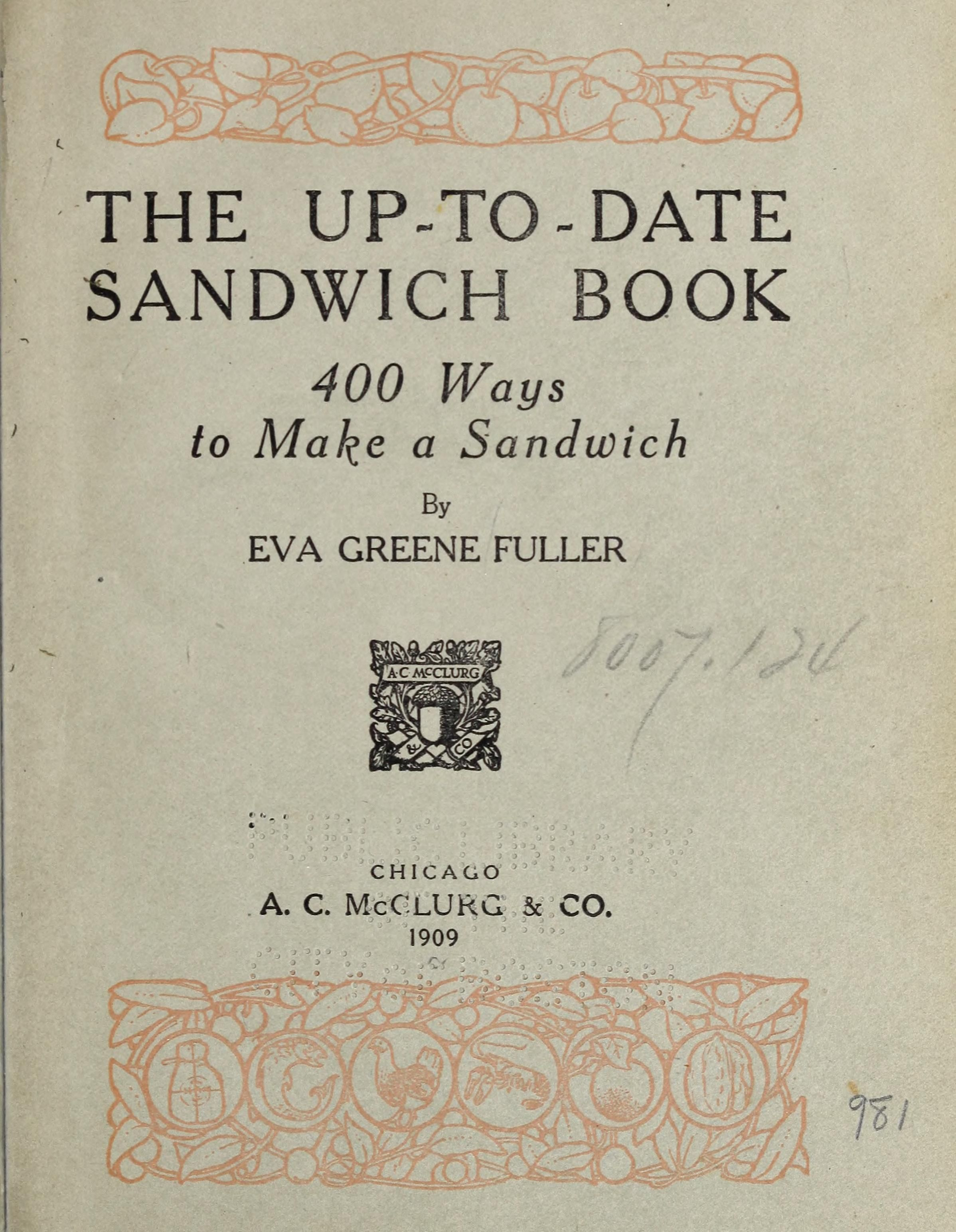 the up to date sandwich book 400 ways to make a sandwich by eva