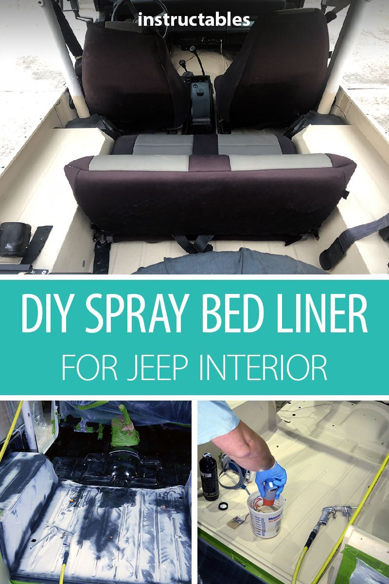 DIY Spray Bed Liner for Jeep Interior Bed liner, Jeep