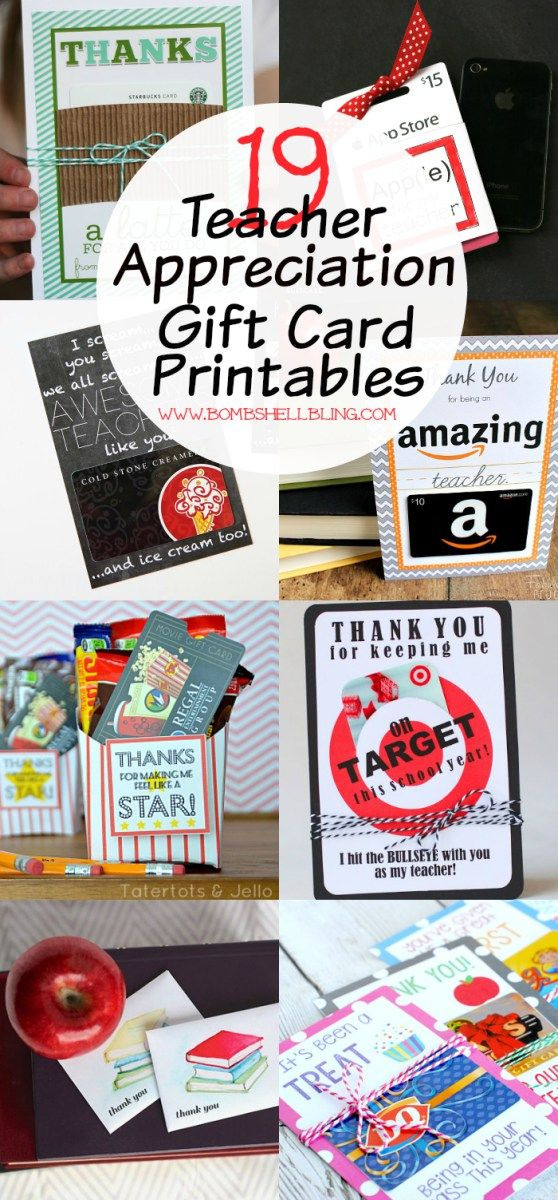 19 Teacher Appreciation Gift Card Printables   Great Gifts ...