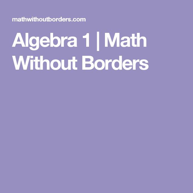 Algebra 1 Math Without Borders Algebra 1 Math Algebra