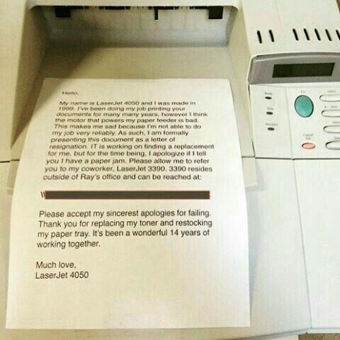 When Your Printer Submits A Letter Of Resignation  Funny