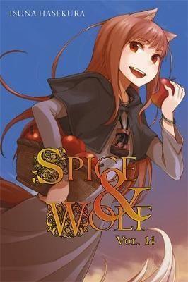 Spice and Wolf, Vol. 14 (light novel) by Isuna Hasekura