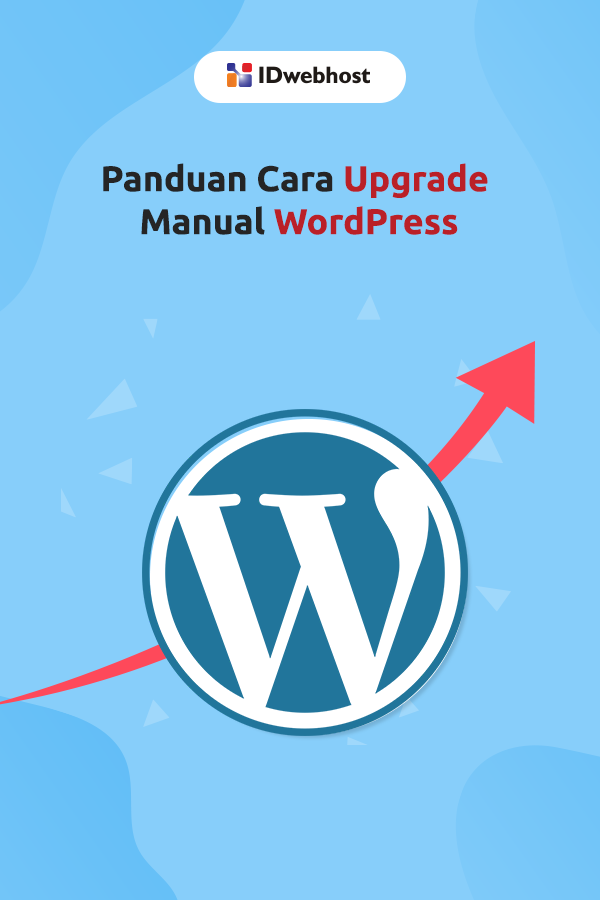 Panduan Singkat Cara Upgrade Manual Wordpress Sahabat Pengikut