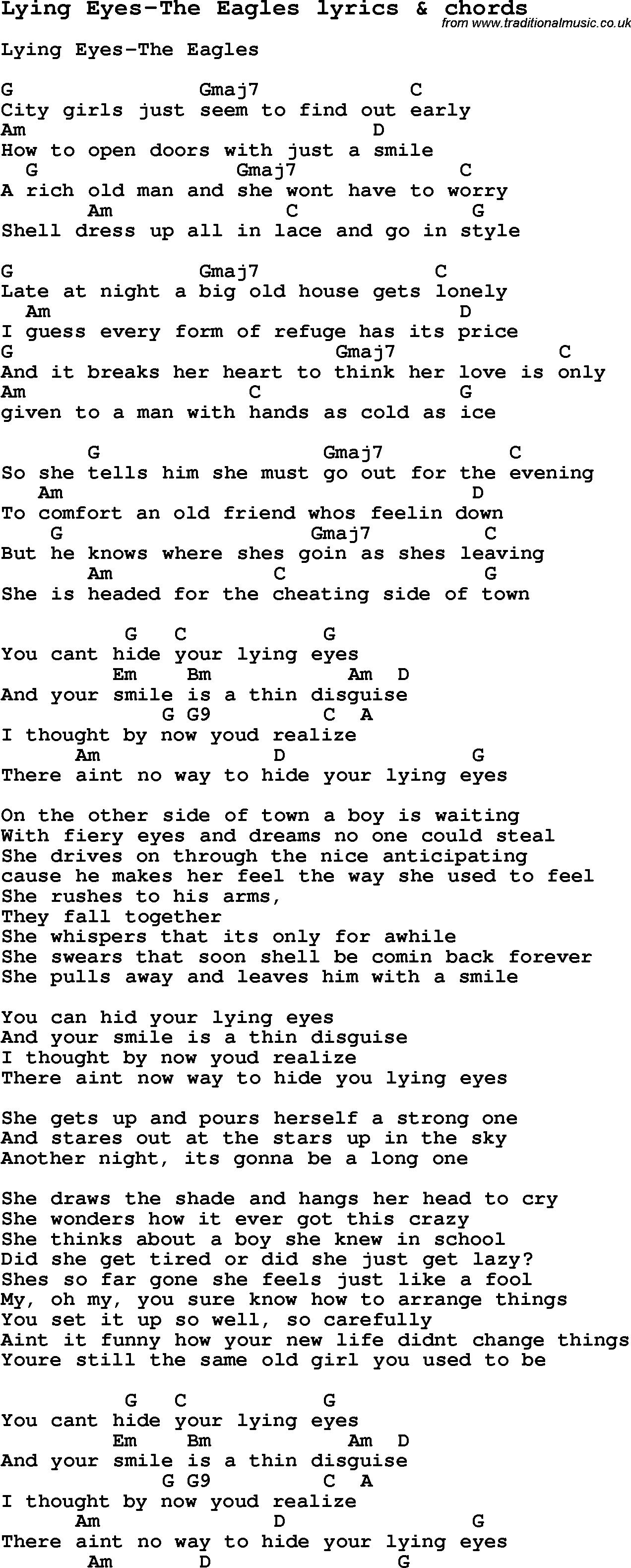 Love Song Lyrics For Lying Eyes The Eagles With Chords For Ukulele Guitar Banjo Etc Lyrics And Chords Easy Guitar Songs Guitar Chords For Songs
