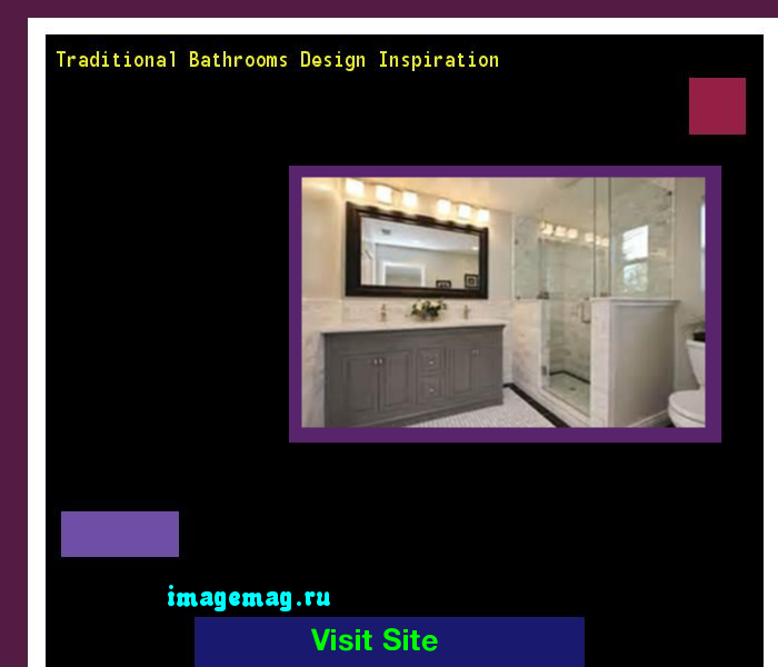 Traditional Bathrooms Design Inspiration 195956 - The Best Image Search