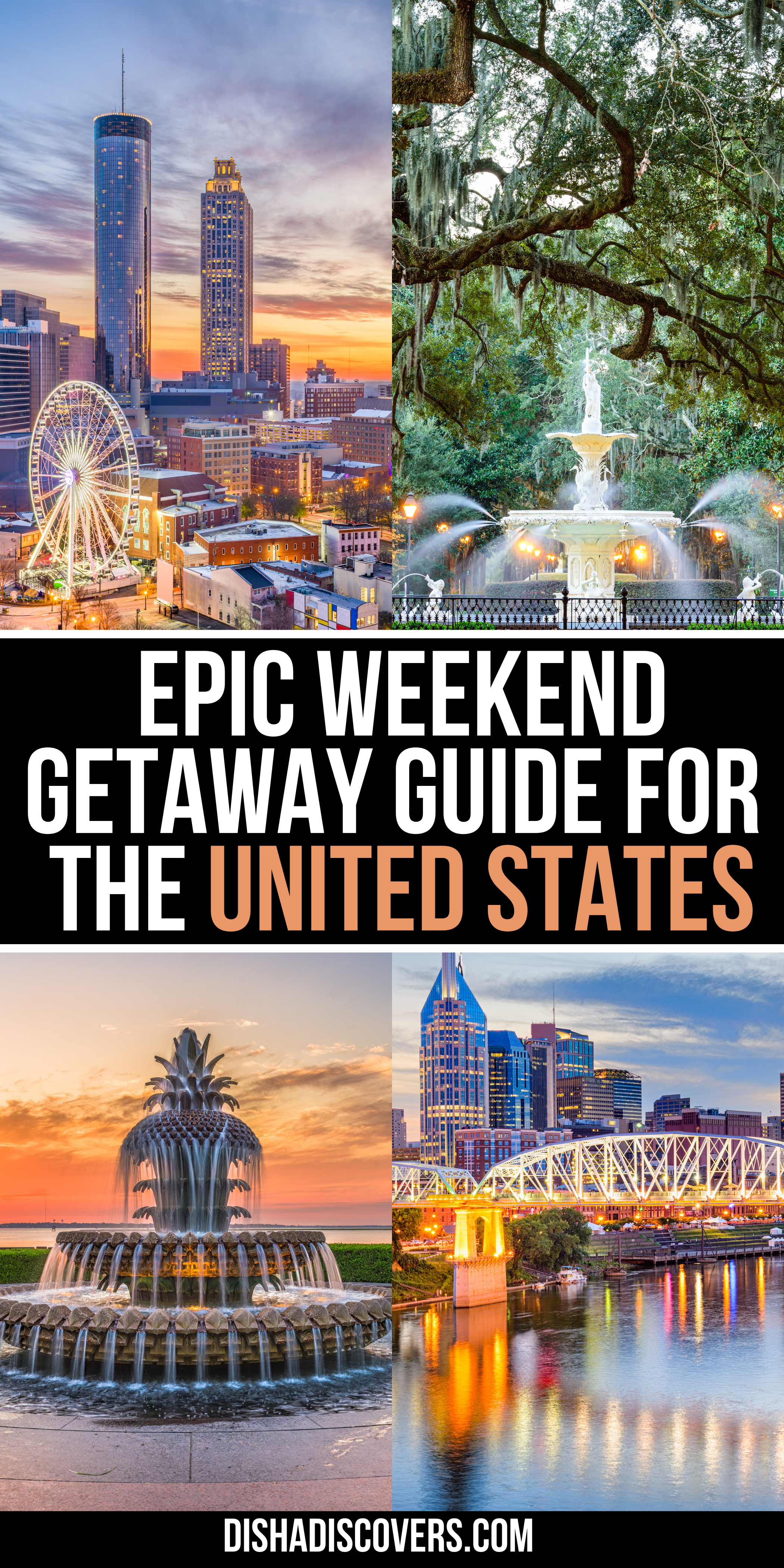 Usa Weekend Trips 25 Amazing Destinations For A Short Getaway Usa Travel Destinations Usa Travel Guide Best Places To Travel