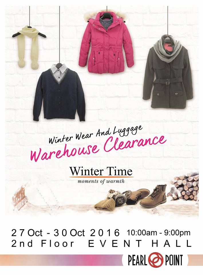 a8cbf9480564 27-30 Oct 2016  Winter Time Warehouse Clearance Sale