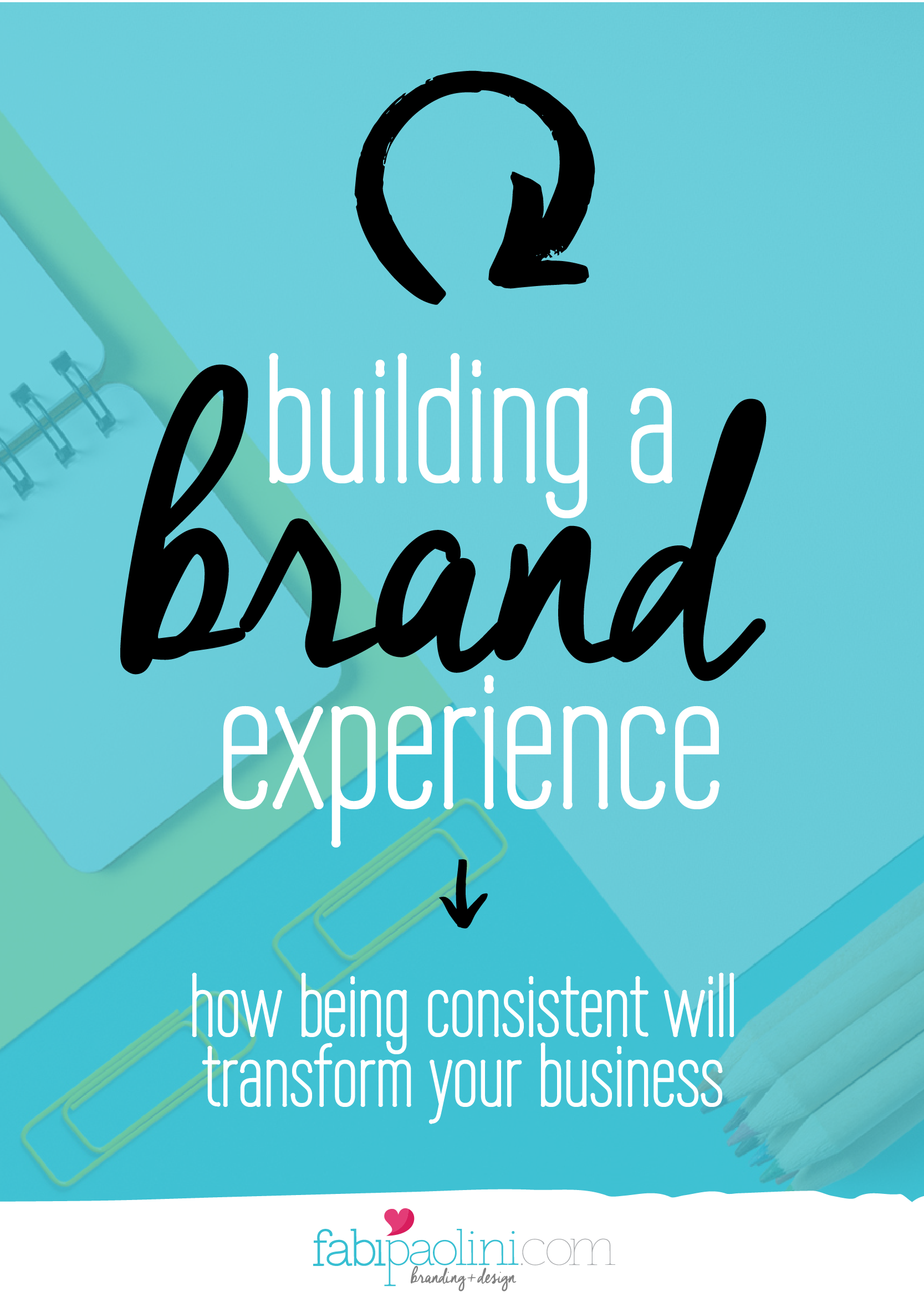 The Brand Experience How To Brand Your Business Part 3 Brand Experience Branding Your Business Branding