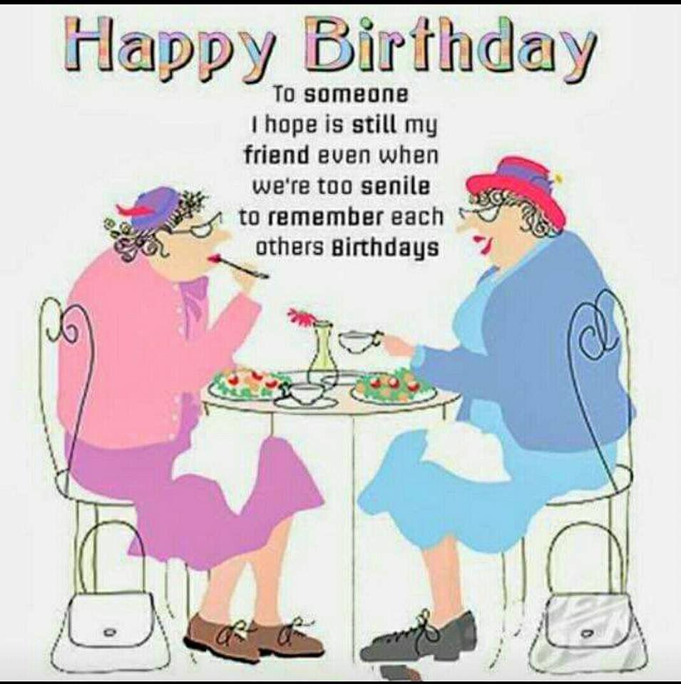 Pin By Deborah Schneeberger On Birthday Funny Happy Birthday Wishes Happy Birthday Friend Funny Happy Birthday Quotes For Friends