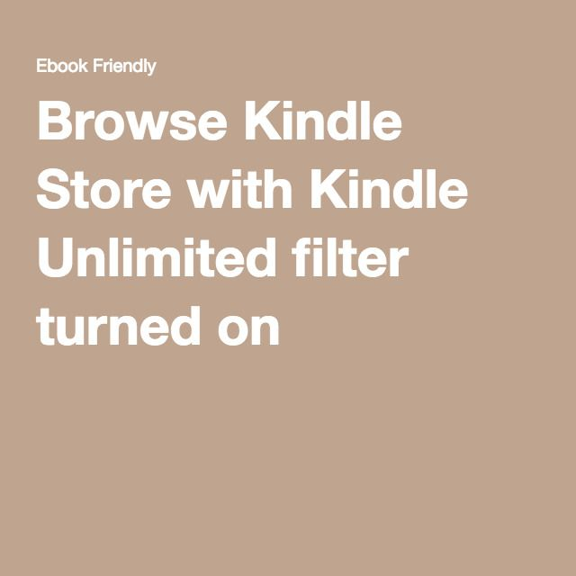 Browse Kindle Store with Kindle Unlimited filter turned on