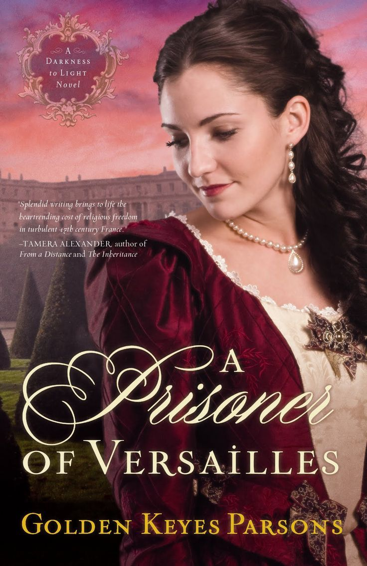 Golden Keyes Parsons - A Prisoner of Versailles