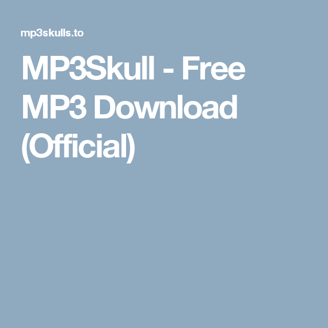 MP3Skull - Free MP3 Download (Official) | music | Music, Free