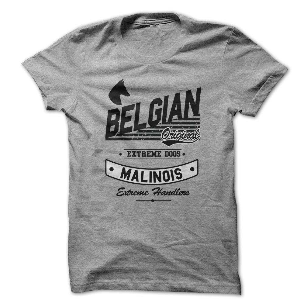 Belgian Original Malinois Extreme Dogs Extreme Handlers T Shirt, Hoodie, Sweatshirt