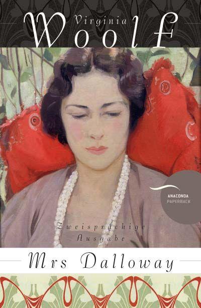 Virginia Woolf • Mrs Dalloway | Anaconda Verlag - Katja Holst |