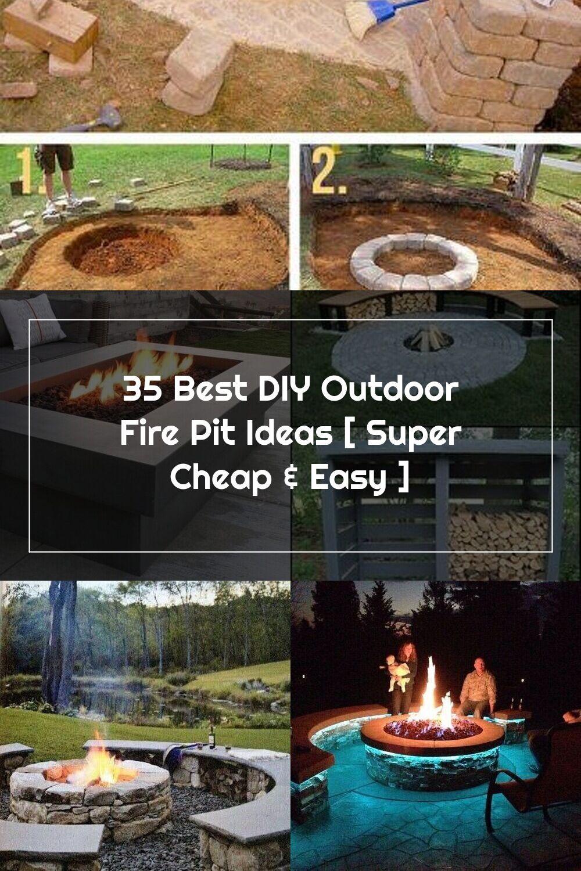35 Best Diy Outdoor Fire Pit Ideas Super Cheap Easy Fire Pit Outdoor Fire Pit Outdoor Fire Backyard diy fire pit ideas