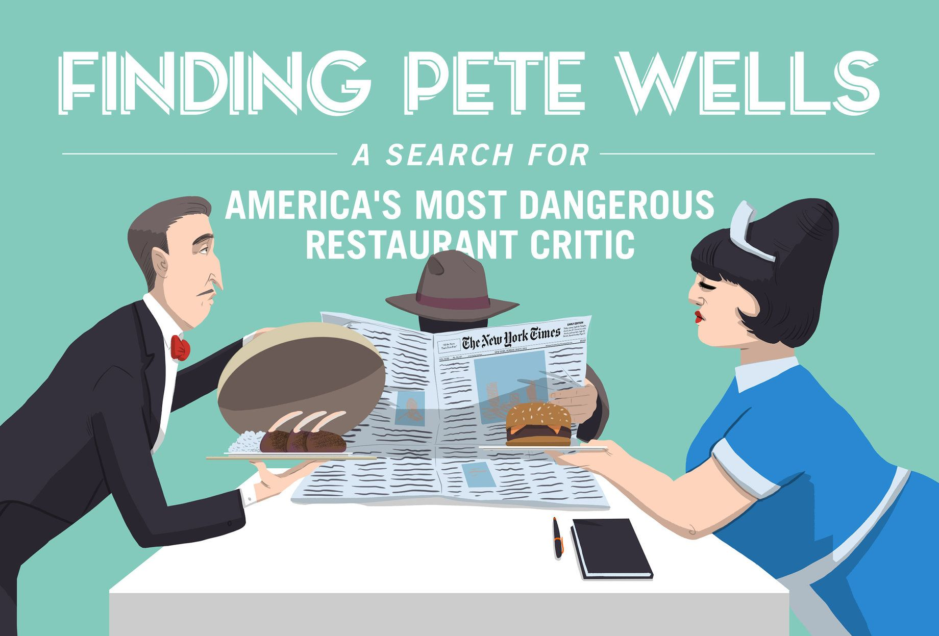 A Search For Elusive Ny Times Food Critic Pete Wells