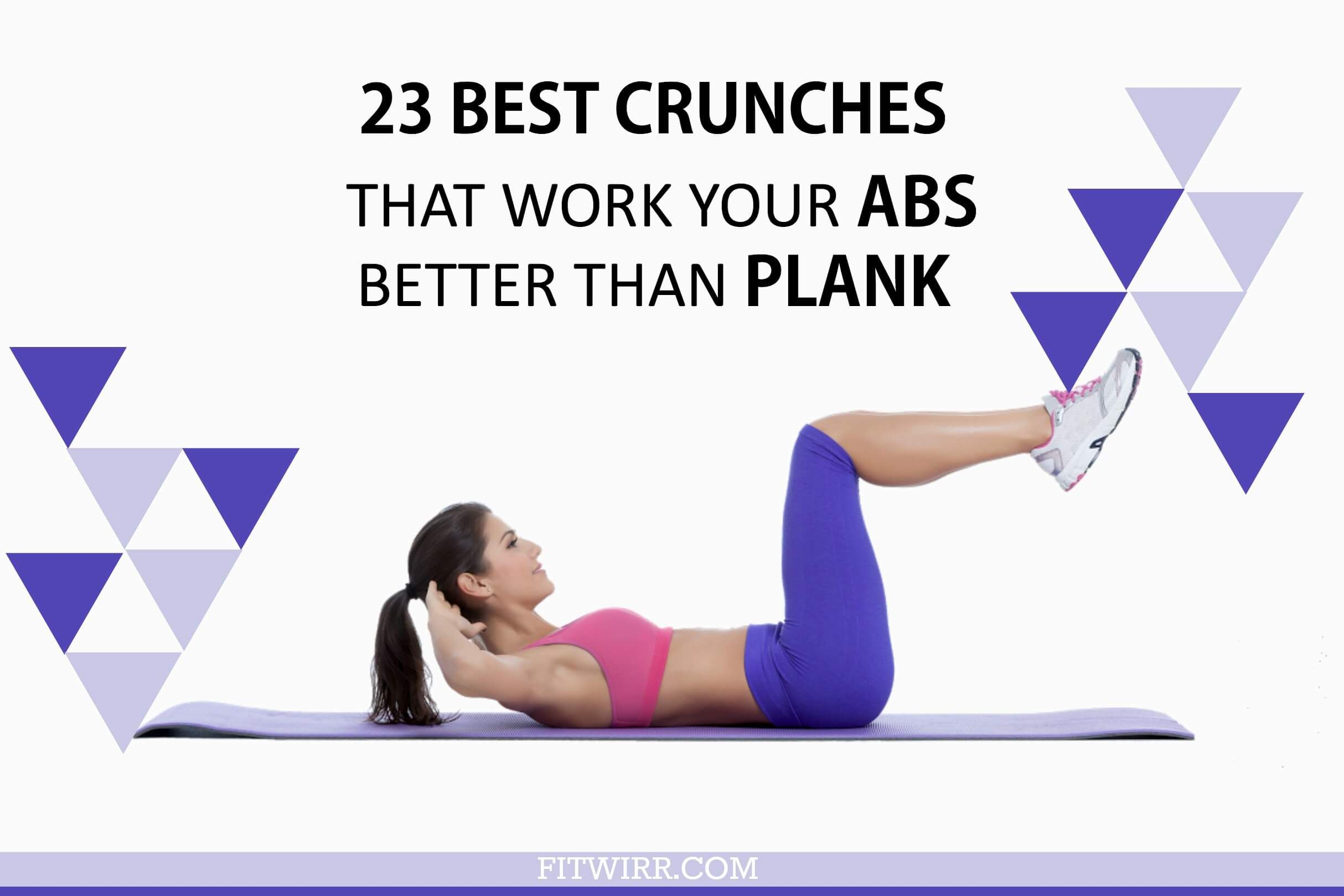 23 Best #Crunches That Work Your #Abs Harder than #Plank