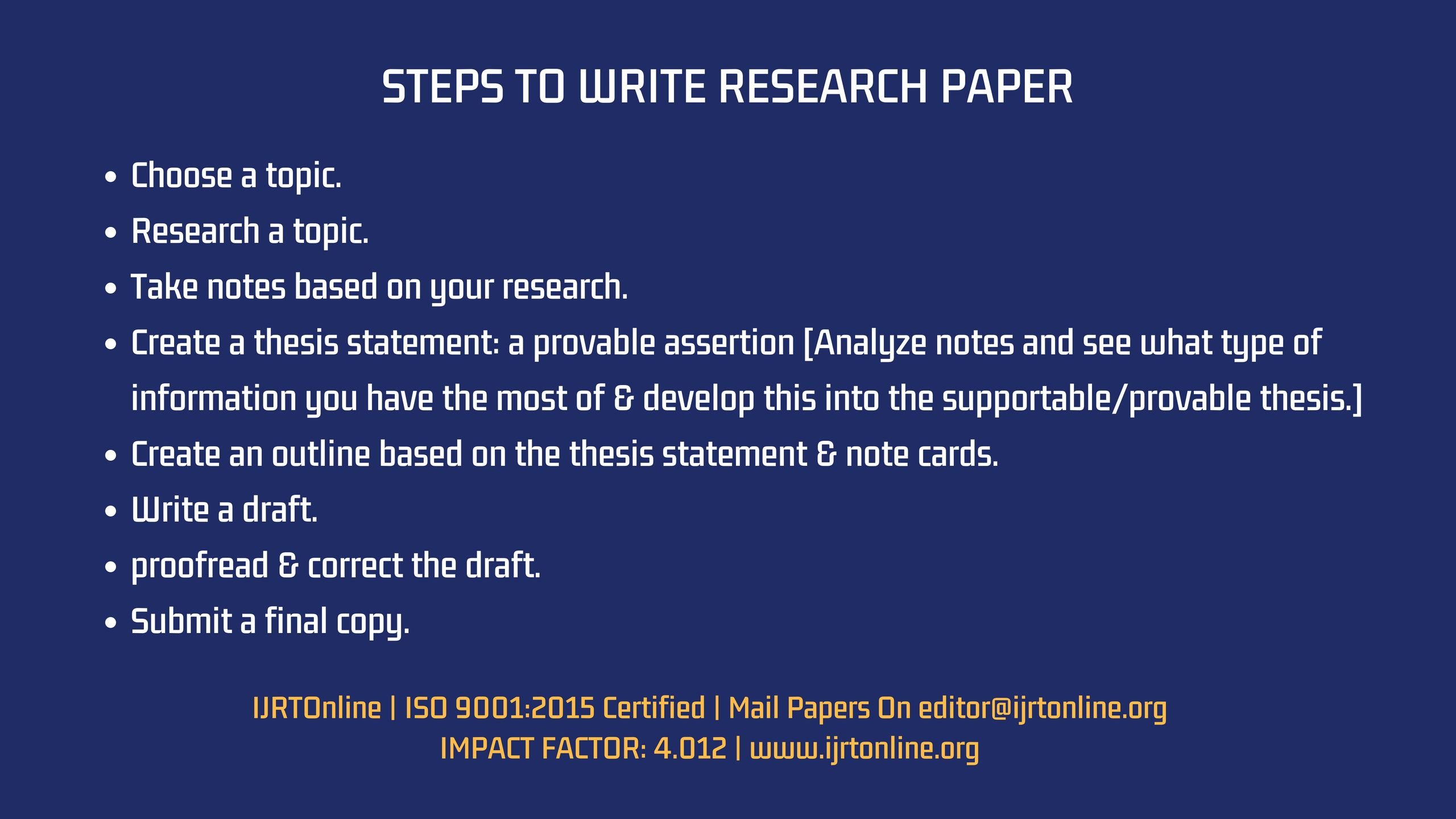 Steps To Write Good Research Paper Submission Open For June 2018 Issue Mail Your Papers Manuscripts On Edit Thesis Statement Research Paper Writing