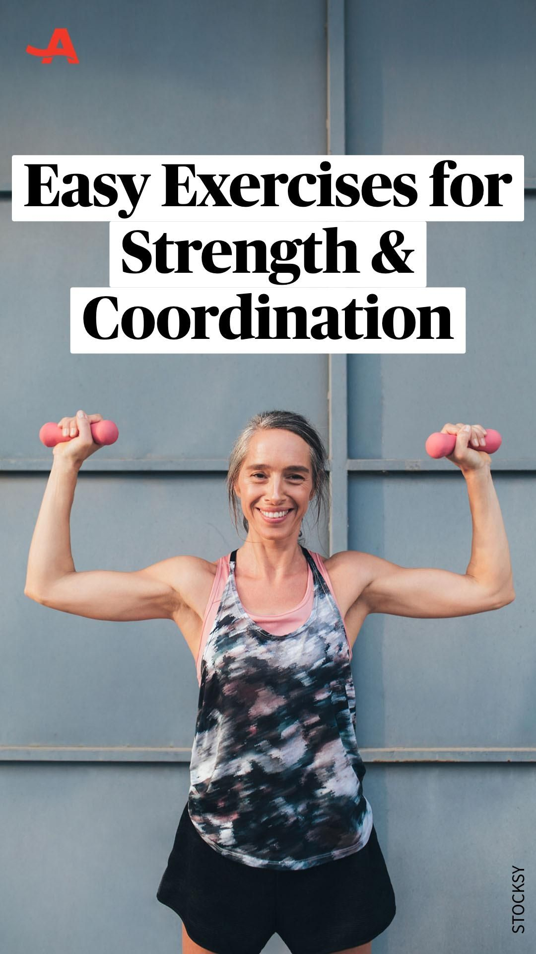 Easy Exercises for Strength & Coordination
