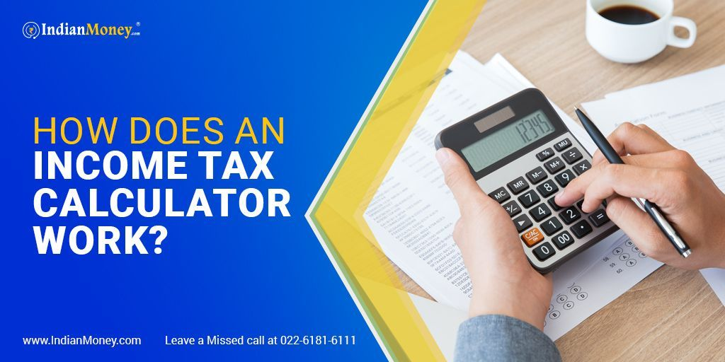 How Does An Income Tax Calculator Work