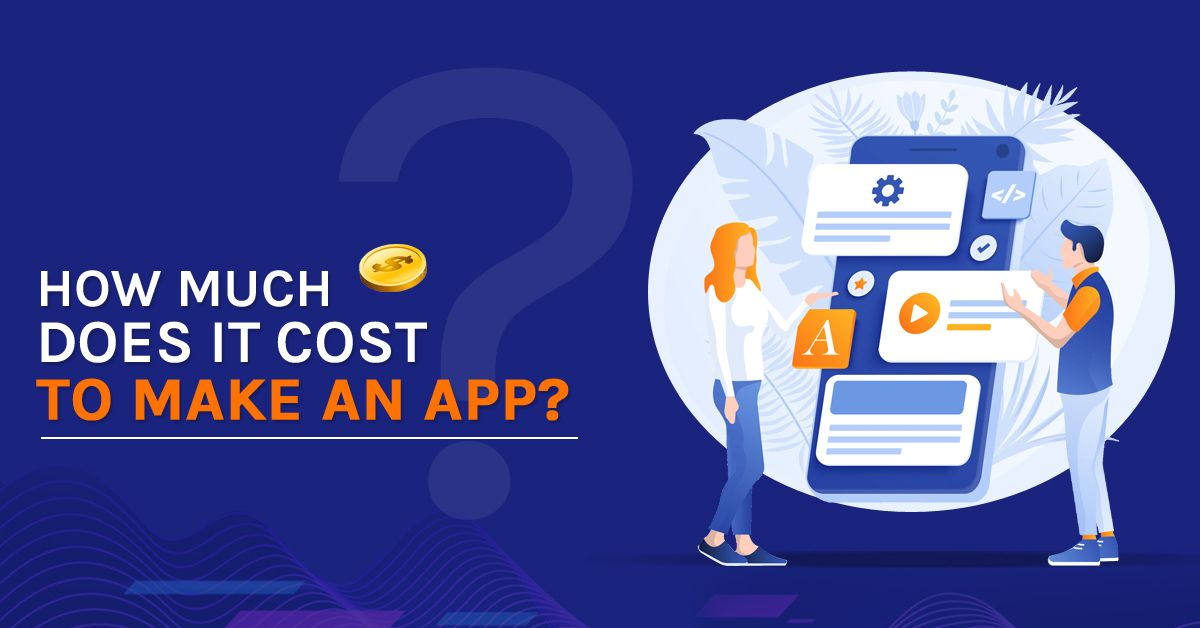 How much does it cost to make an app? Android app