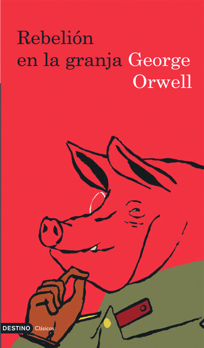 an imperative philosophy of animal farm by george orwell In 'animal farm' by george orwell, the philosophy surrounding animalism seems  solid, but once it is put into practice, power-hungry leadership twists it into.