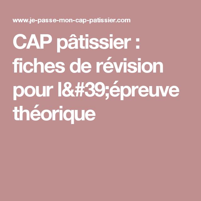 CAP Pâtissier Fiches De Révision Pour Lépreuve Théorique - Recette cap cuisine