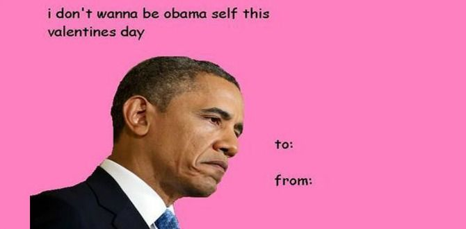 11 Best Political Valentines That Are On The Internet Right Now Future Female Leaders Valentines Day Cards Tumblr Valentines Day Card Memes Funny Valentines Cards