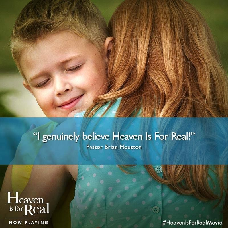 """Heaven Is For Real Book Quotes: """"I Genuinely Believe Heaven Is For Real!"""""""