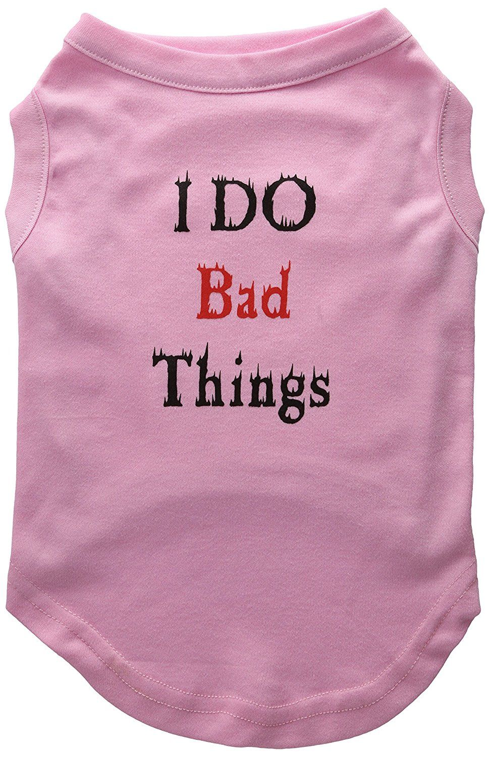 Mirage cat Products 14 Inch I Do Bad Things Screen Print Shirts