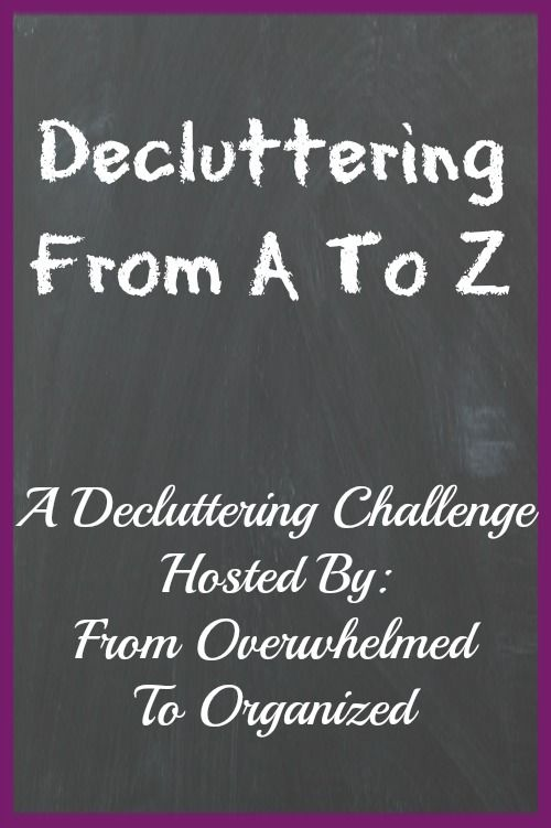 Need to declutter? Join the challenge!  Starts October 1st.  Sneak peek at the details here: http://www.fromoverwhelmedtoorganizedblog.com/2015/09/so-its-been-awhile.html #DeclutteringFromAToZ