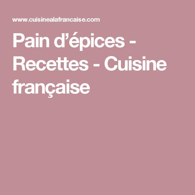 Pain d'épices - Recettes - Cuisine française