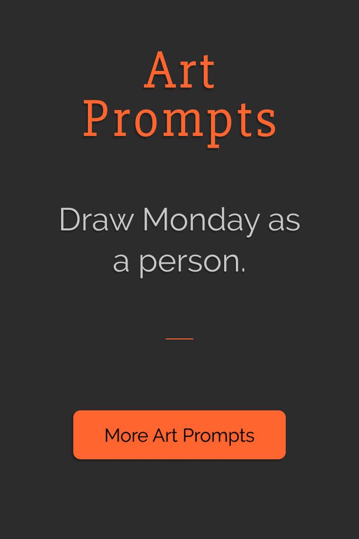 Draw Monday as a person. | Art Prompts | Eledris