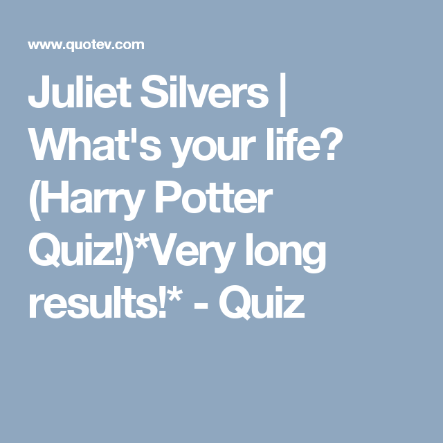 What s your life harry potter quiz very long results – Artofit