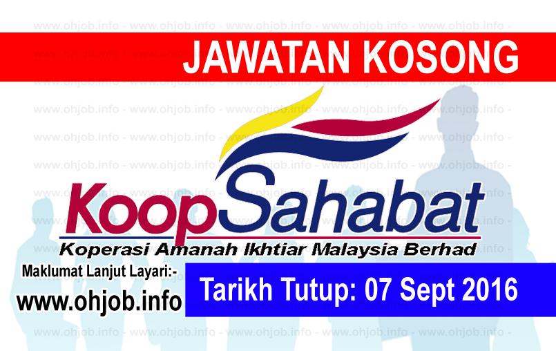 Jawatan Kosong Koperasi Amanah Ikhtiar Malaysia Berhad 07 September 2016 Malaysia September Person