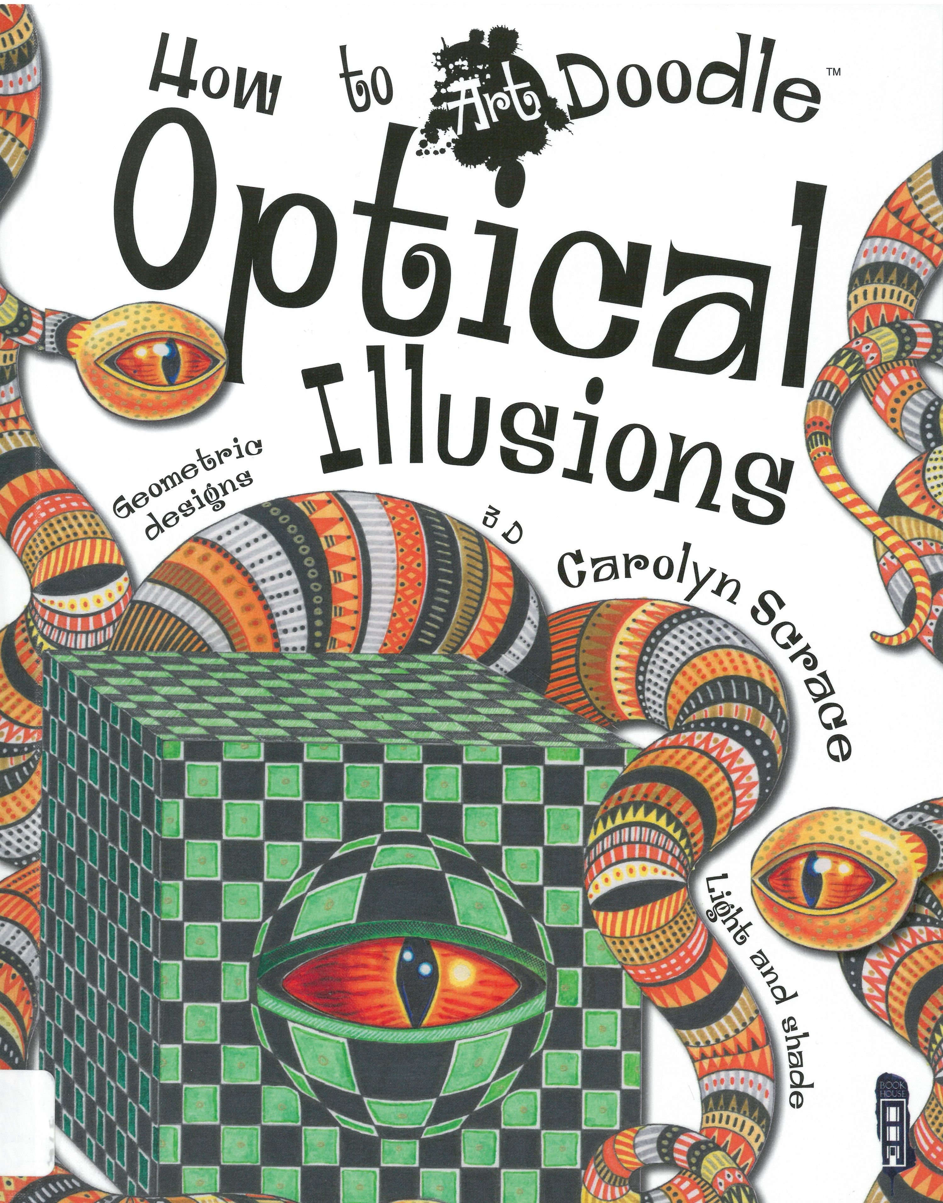 How To Art Doodle Optical Illusions Carolyn Scrace